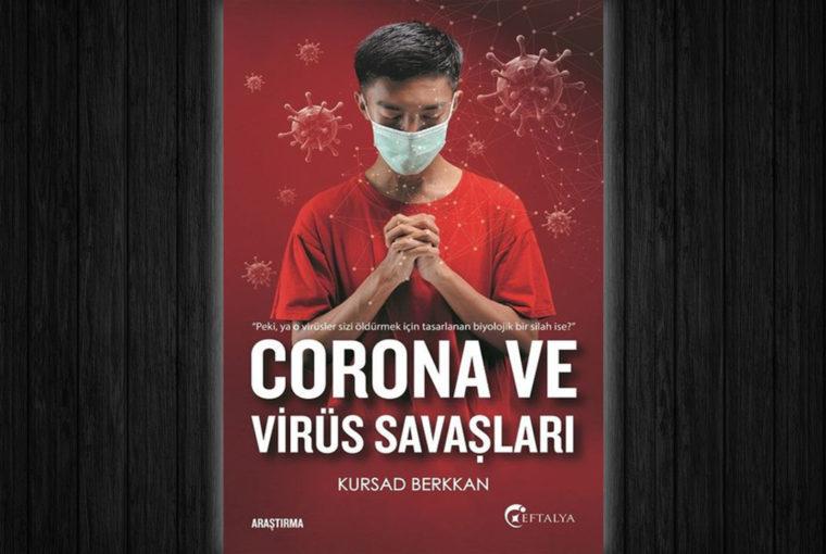 Kursad Berkhan Corona ve Virüs Savaşları