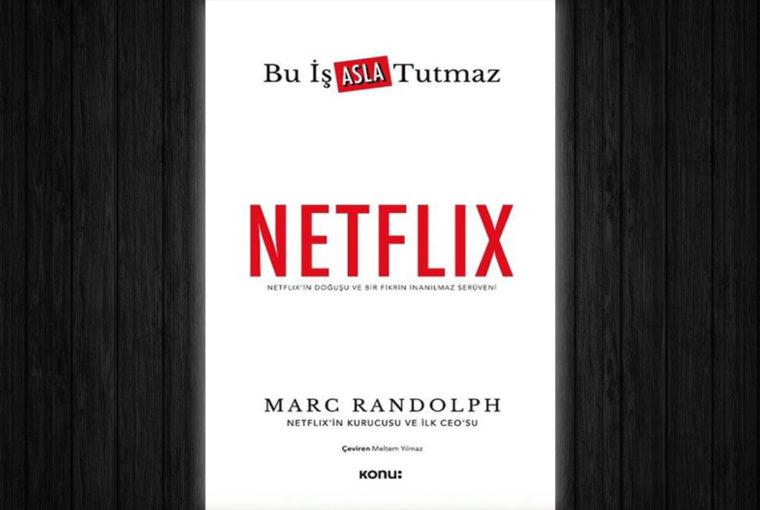Marc Randolph Netflix Bu İş Asla Tutmaz